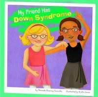 Go to record My friend has down syndrome