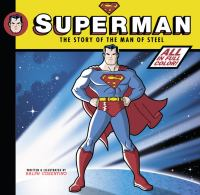 Go to record Superman : the story of the man of steel