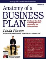 Anatomy of a business plan : a step-by-step guide to building the business and securing your company's future. Cover Image