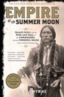 Go to record Empire of the summer moon : Quanah Parker and the rise and...