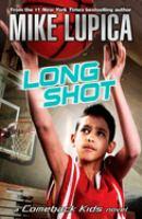 Long shot : a comeback kids novel  Cover Image