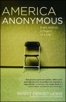 Go to record America anonymous : eight addicts in search of a life