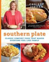 Southern plate : classic comfort food that makes everyone feel like family Book cover