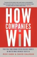 Go to record How companies win : profiting from demand-driven business ...