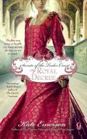 Go to record Secrets of the Tudor court. By royal decree