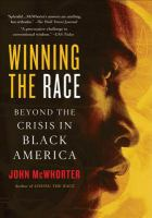 Go to record Winning the race : beyond the crisis in Black America
