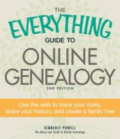 The everything guide to online genealogy by Kimberly Powell.