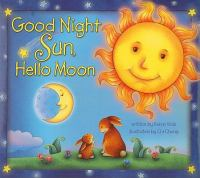 Good night sun, hello moon Book cover