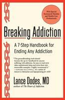 Go to record Breaking addiction : a 7-step handbook for ending any addi...