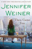 Then came you : a novel  Cover Image