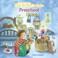The night before preschool Book cover