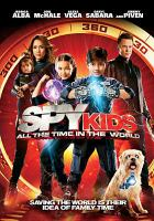Go to record Spy kids. All the time in the world