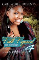 Go to record Full figured 4 : Carl Weber presents