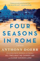 Four seasons in Rome : on twins, Insomnia, and the biggest funeral in the history of the world  Cover Image