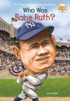 Who was Babe Ruth?  Cover Image