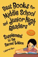 Best books for middle school and junior high readers : grades 6-9. Supplement to the second edition  Cover Image