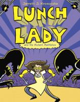 Lunch Lady and the mutant mathletes Book cover
