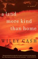 A land more kind than home : [a novel]  Cover Image