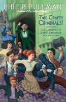 Go to record Two crafty criminals! : and how they were captured by the ...
