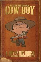 Cow Boy : a boy and his horse  Cover Image
