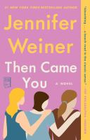 Then came you : a novel  Cover Image