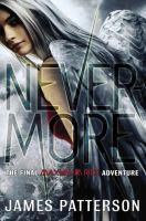 Nevermore : the final Maximum Ride adventure Book cover