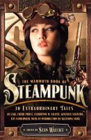 The mammoth book of steampunk  Cover Image