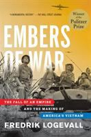 Go to record Embers of war : the fall of an empire and the making of Am...