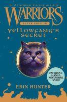 Yellowfang's secret  Cover Image