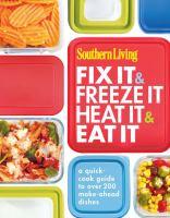 Southern Living fix it & freeze it, heat it & eat it Book cover