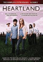 Heartland. [videorecording] by Seven24 Films and Dynamo Films present in association with The Canadian Broadcasting Corporation ; producer, Tina Grewal ; writers, Heather Conkie ... [et. al.] ; directors, Dean Bennett ... [et. al.].