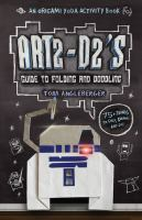 Go to record ART2-D2's guide to folding and doodling