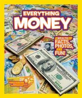 National Geographic Kids. a wealth of facts, photos, and fun! Everything money Book cover