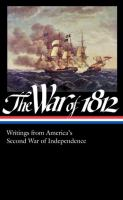 The War of 1812 by Donald R. Hickey, editor.