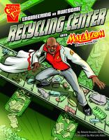 Engineering an awesome recycling center with Max Axiom, super scientist  Cover Image