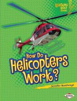Go to record How do helicopters work?
