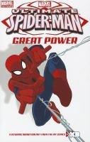 Ultimate Spider-Man. Great power  Cover Image