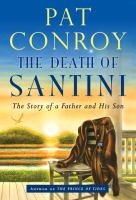 Go to record The death of Santini : the story of a father and his son