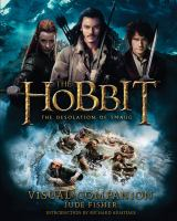 The hobbit : the desolation of Smaug : visual companion Book cover