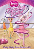 Go to record Angelina Ballerina. Twirling tales