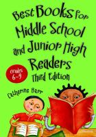 Best books for middle school and junior high readers : grades 6-9  Cover Image