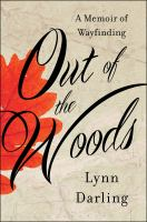 Out of the woods : a memoir of wayfinding  Cover Image