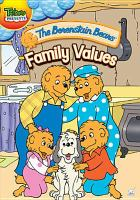 The Berenstain Bears. Family values Book cover