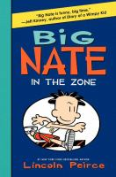 Big Nate in the zone  Cover Image