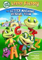 Letter factory adventures. The letter machine rescue team Book cover