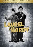 Go to record Stan Laurel & Oliver Hardy the essential collection : the ...