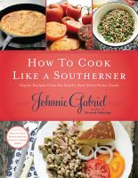 How to cook like a Southerner : classic recipes from the South's best down-home cooks Book cover
