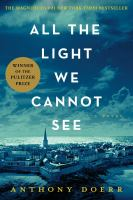 All the light we cannot see : a novel  Cover Image