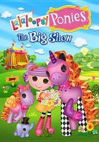 Lalaloopsy ponies : the big show Book cover