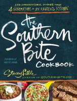 The Southern bite cookbook : more than 150 irresistible dishes from 4 generations of my family's kitchen Book cover